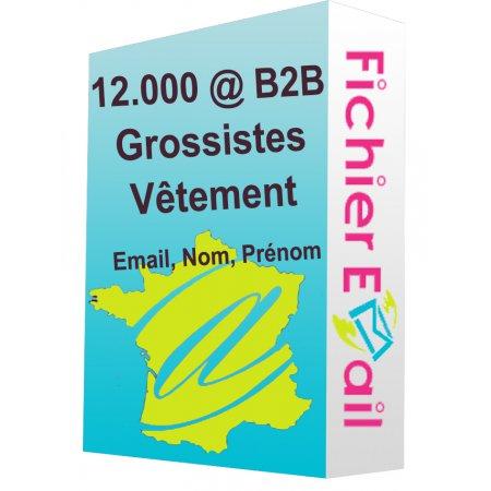 12.000 Emails Grossistes vêtement France B2B